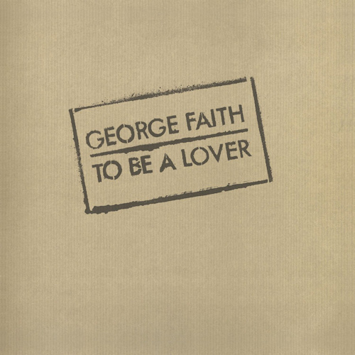 George-Faith-To-be-a-lover-hq