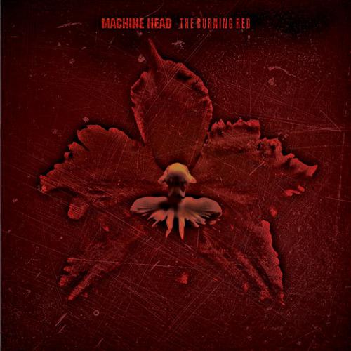 Machine-Head-Burning-red-hq-insert
