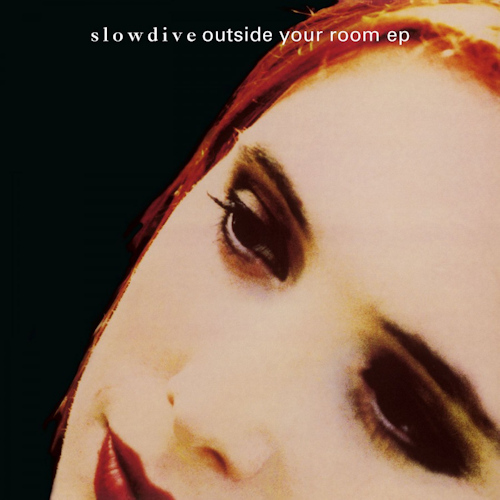 Slowdive-Outside-your-room-ep