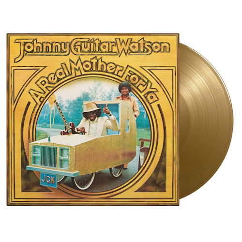WATSON, JOHNNY GUITAR - A REAL MOTHER FOR YA -COLOURED-WATSON-JOHNNY-GUITAR-A-REAL-MOTHER-FOR-YA-COLOURED-.jpg