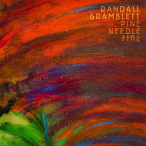 Randall-Bramblett-PINE-NEEDLE-FIRE
