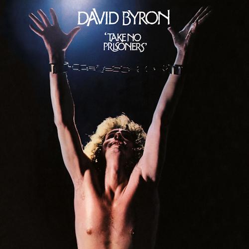 David-Byron-Take-no-prisoners-clrd