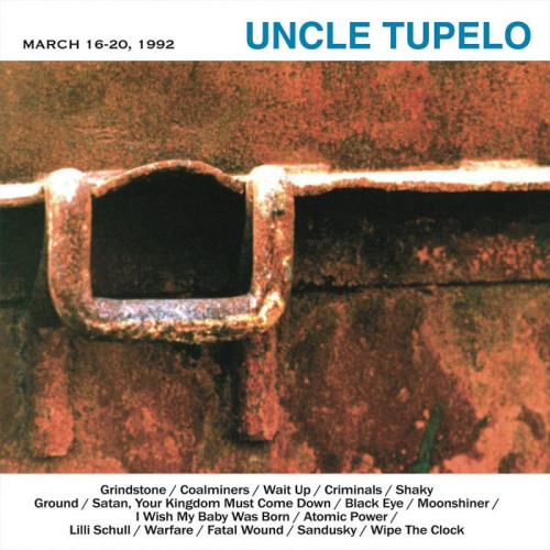 Uncle-Tupelo-March-16-20-1992-clrd