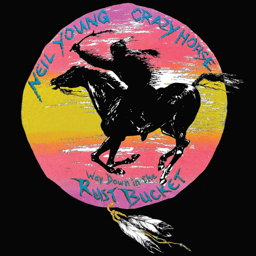 Neil-Young-Crazy-Horse-Way-down-the-rust-bucket