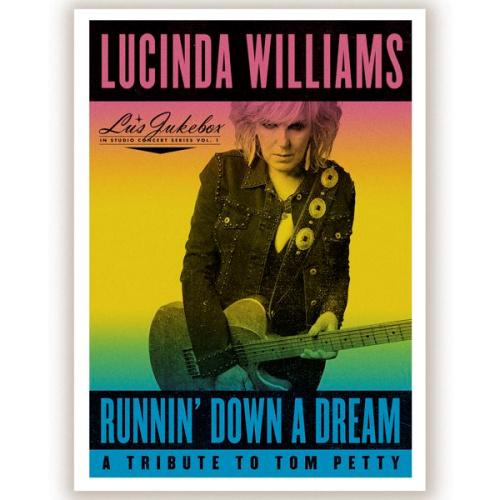 Lucinda-Williams-Runnin-down-a-dream-a-tribute-to-tom-petty