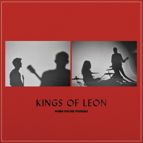 Kings-Of-Leon-WHEN-YOU-SEE-INDIE