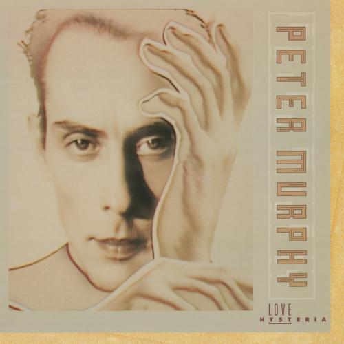 Peter-Murphy-Love-hysteria