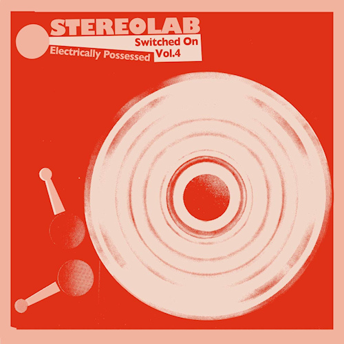 Stereolab-Electrically-possessed