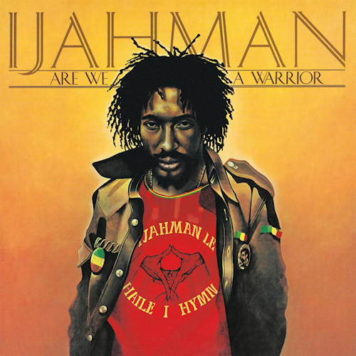 Ijahman-Are-we-a-warrior-hq