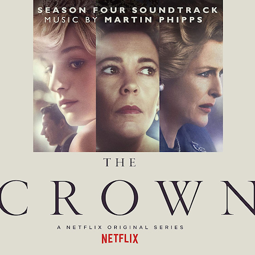 OST - THE CROWN: SEASON FOUR - MUSIC BY MARTIN PHIPPSOST-THE-CROWN-SEASON-FOUR-MUSIC-BY-MARTIN-PHIPPS.jpg