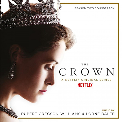 OST - THE CROWN: SEASON TWO - MUSIC BY RUPERT GREGSON-WILLIAMS AND LORNE BALFEOST-THE-CROWN-SEASON-TWO-MUSIC-BY-RUPERT-GREGSON-WILLIAMS-AND-LORNE-BALFE.jpg