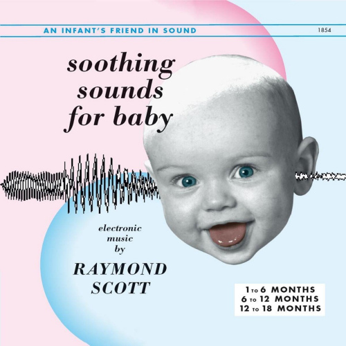 Raymond-Scott-Soothing-sounds-for-baby-1-3