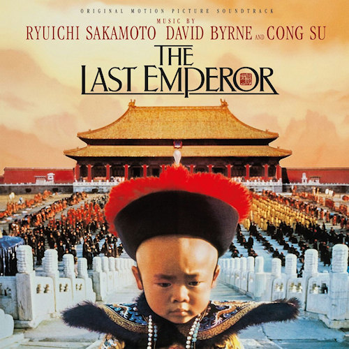 OST - THE LAST EMPEROR - MUSIC BY RYUICHI SAKAMOTO, DAVID BYRNE AND CONG SUOST-THE-LAST-EMPEROR-MUSIC-BY-RYUICHI-SAKAMOTO-DAVID-BYRNE-AND-CONG-SU.jpg