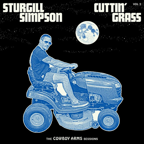 Sturgill-Simpson-Cuttin-grass-vol-2