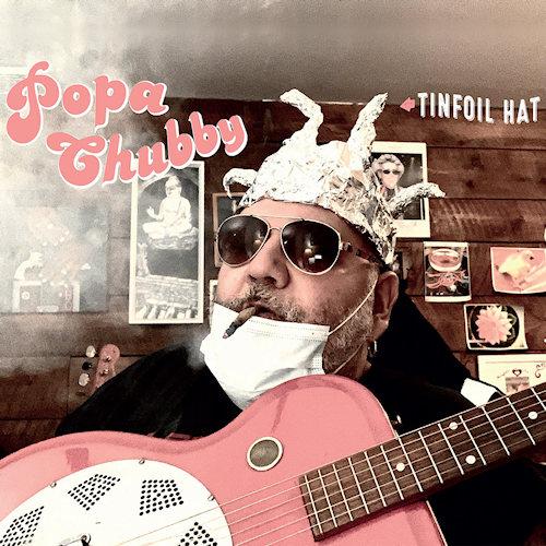 Popa-Chubby-Tinfoil-hat