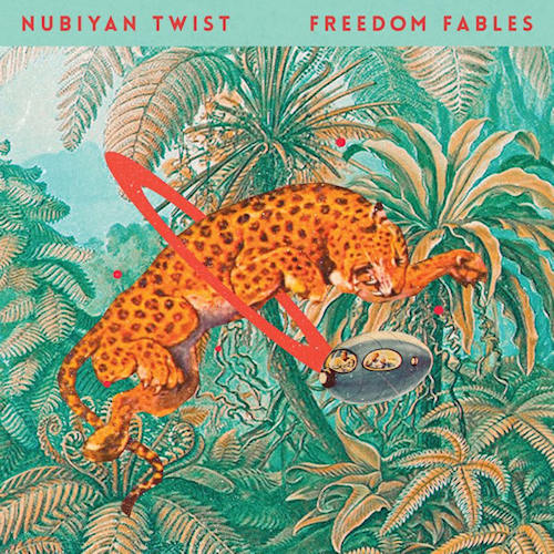 Nubiyan-Twist-Freedom-fables