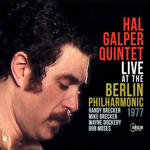 Hal-Galper-quintet-Live-at-the-berlin-philha