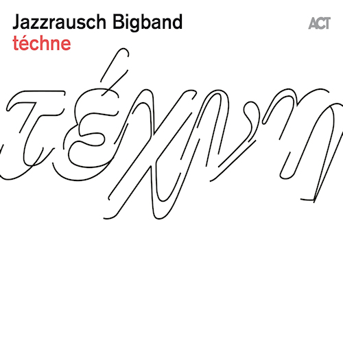 Jazzrausch-Bigband-Techne
