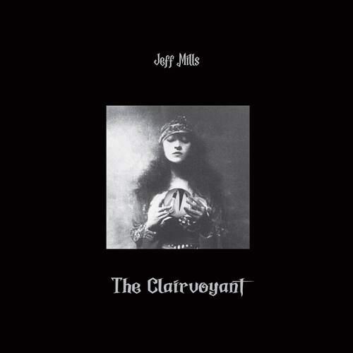 Jeff-Mills-Clairvoyant