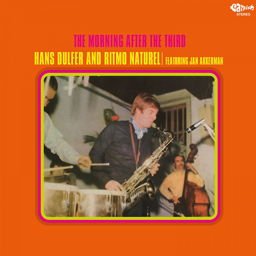 Hans-Dulfer-and-Ritmo-Naturel-The-morning-after-the-third-coloured