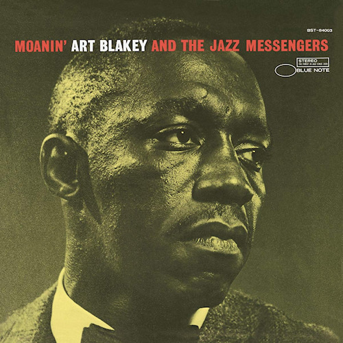 BLAKEY, ART & THE JAZZ MESSENGERS - MOANIN'BLAKEY-ART-THE-JAZZ-MESSENGERS-MOANIN-.jpg