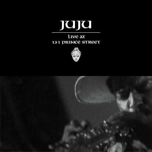 Juju-Live-at-131-prince-street