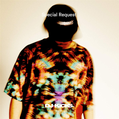 Special-Request-Special-request-dj-kicks