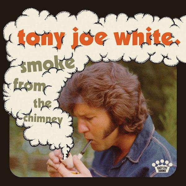 Tony-Joe-White-Smoke-from-the-chimney