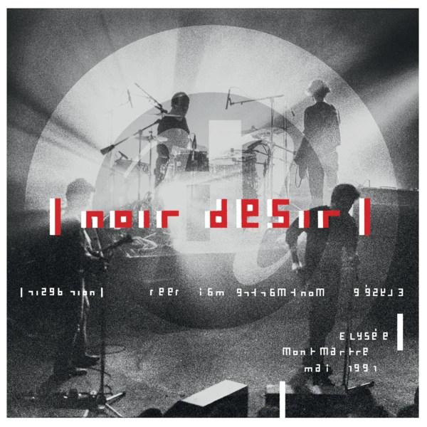 Noir-Desir-Live-a-l-elysee-hq