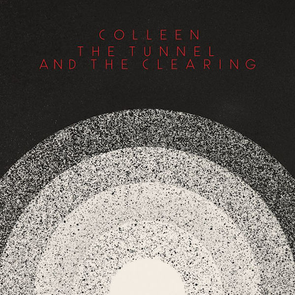 Colleen-Tunnel-and-the-clearing