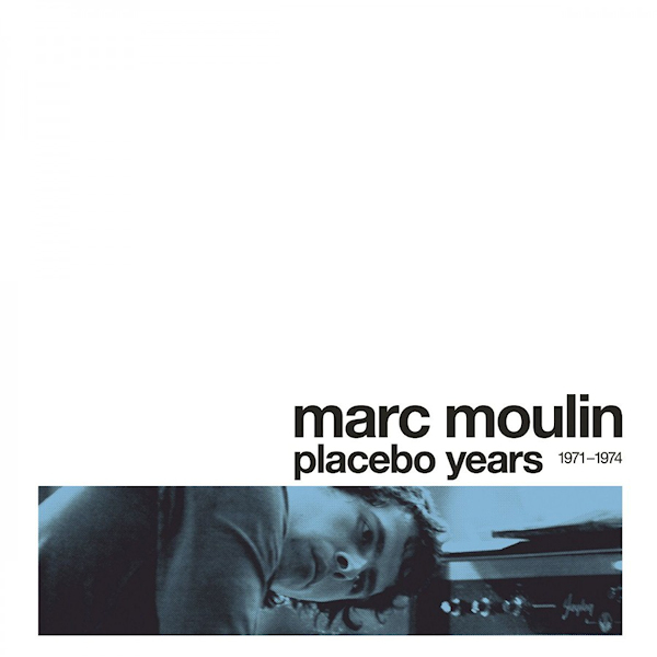 Marc-Moulin-Placebo-Years-1971-1974-coloured