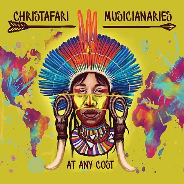 Christafari-Musicianaries-at-any-cost