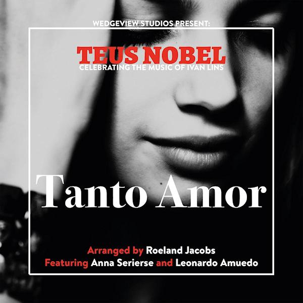 Teus-Nobel-Tanto-amor-the-music-of-ivan-lins