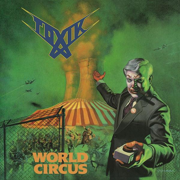 Toxik-World-circus