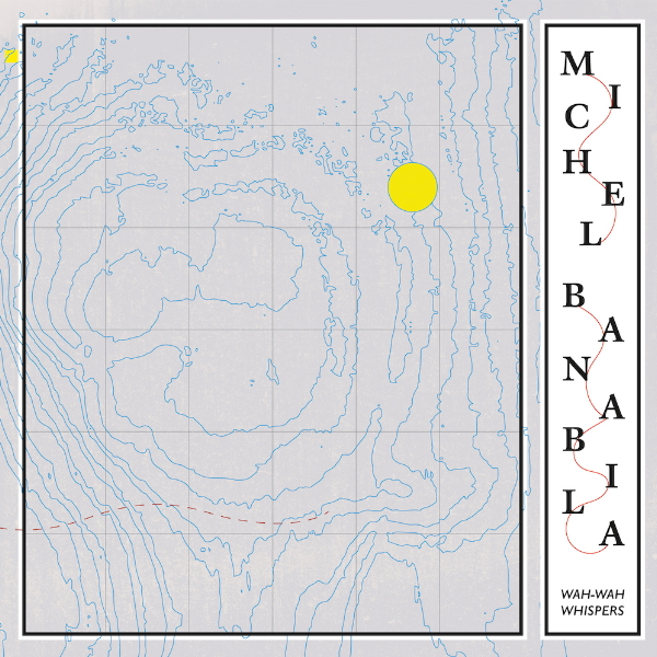 Michael-Banabila-Wah-wah-whispers-digi