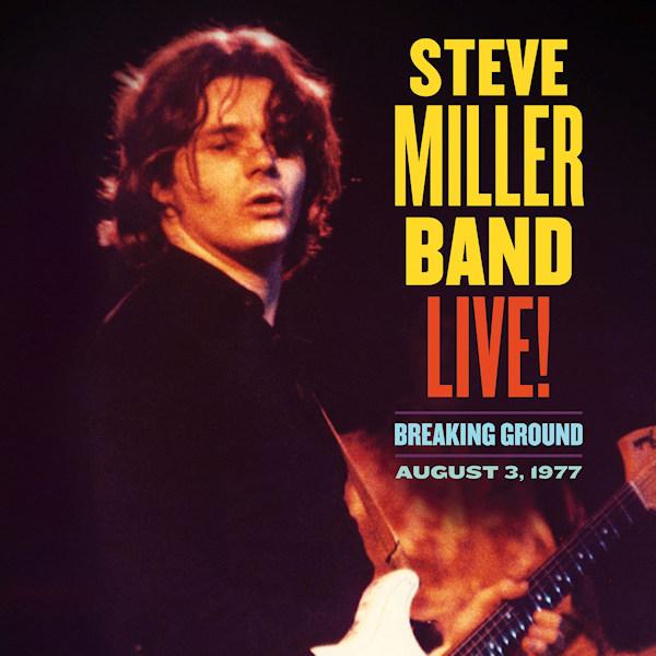 Steve-Miller-band-Live-breaking-hq