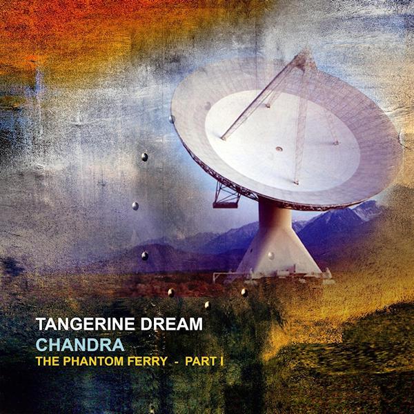 Tangerine-Dream-Chandra-the-reissue