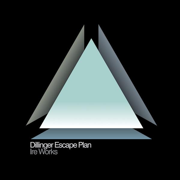 Dillinger-Escape-Plan-Ire-works-coloured-ltd