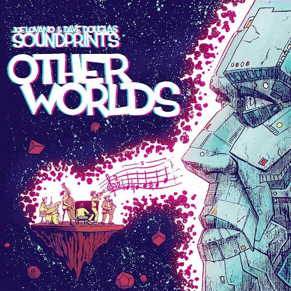 Joe-Lovano-Dave-Douglas-Soundprints-Other-worlds-digi