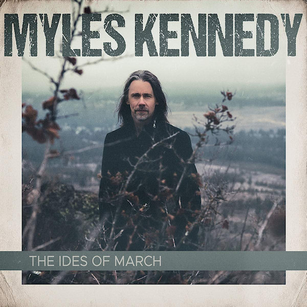 Myles-Kennedy-Ides-of-march