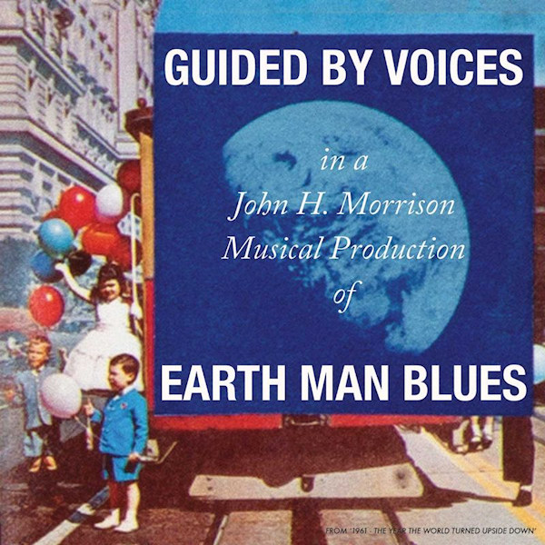 Guided-By-Voices-Earth-man-blues