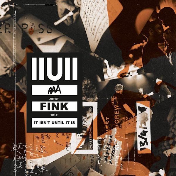Fink-IIUII-It-Isn-t-Until-It-Is-download