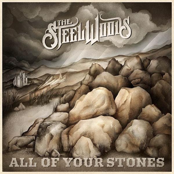 Steel-Woods-All-of-your-stones