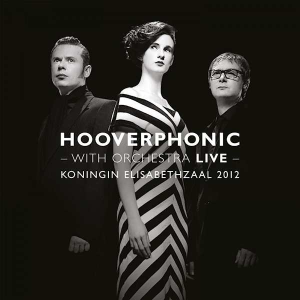 Hooverphonic-With-orchestra-live-hq