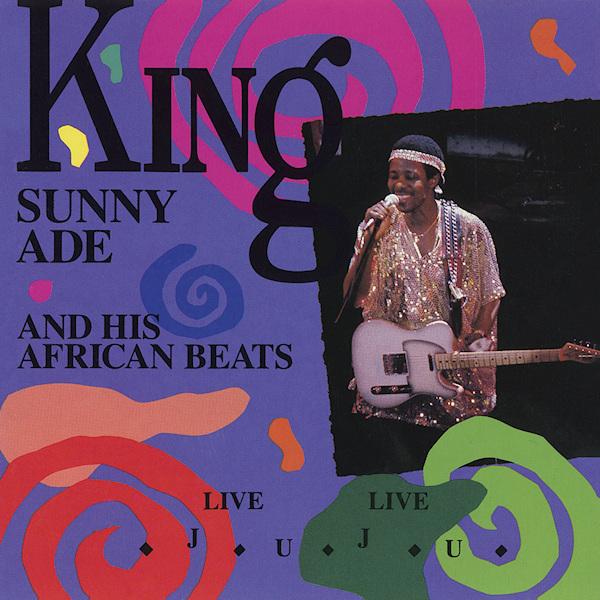 King-Sunny-Ade-His-Afri-Live-live-juju