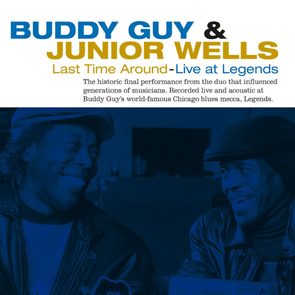 Buddy-Guy-Junior-Wells-Last-time-around-live