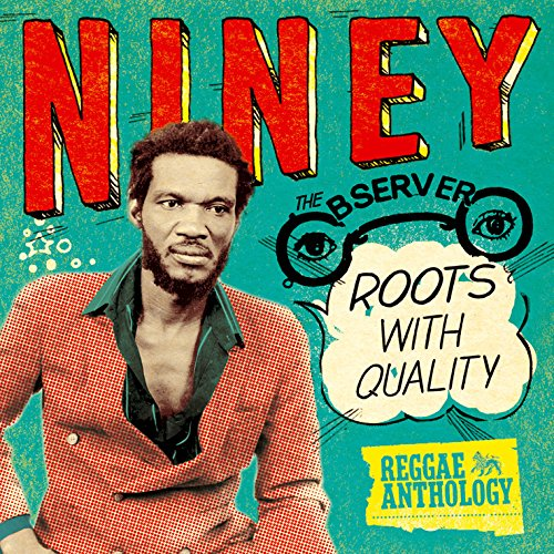 Niney-The-Observer-Roots-with-quality