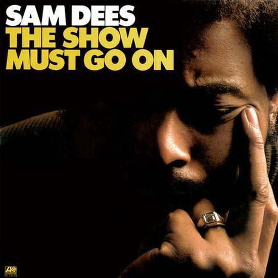Sam-Dees-Show-must-go-on-hq