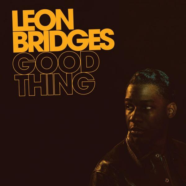Leon-Bridges-Good-thing