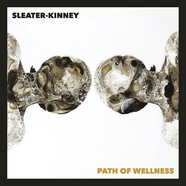Sleater-kinney-Path-of-wellness-colour